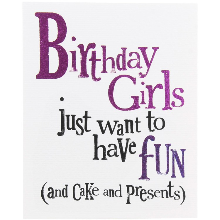 Funny happy birthday girl quote the best collection of quotes birthday party archives photobooth etc bookmarktalkfo Gallery